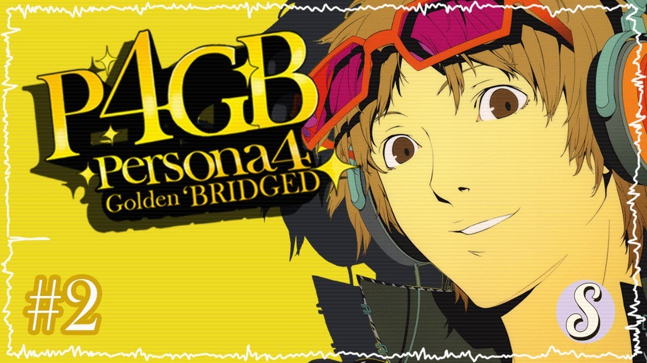 Persona 4 Golden 'Bridged – Episode 2