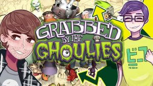 Grabbed by the Ghoulies – NateB64