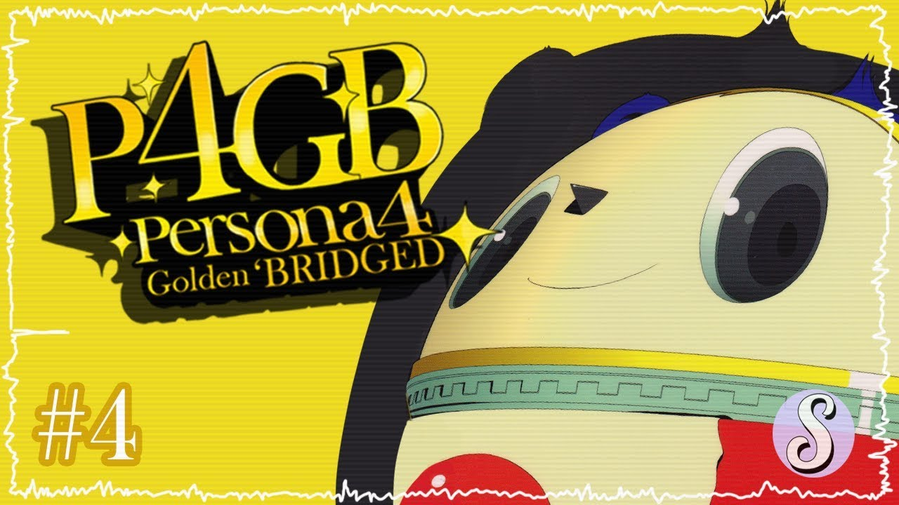 Persona 4 Golden 'Bridged – Episode 4